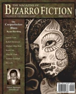 The Magazine of Bizarro Fiction: Issue Eleven