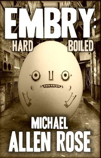 Embry: Hard Boiled