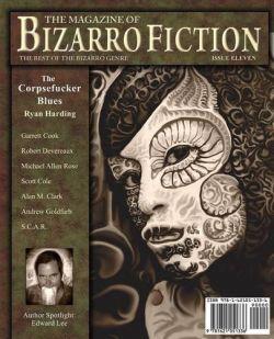 The Magazine of Bizarro Fiction: Issue Eleven